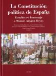 La constitución política de España: estudios en homenaje a Manuel Aragón Reyes