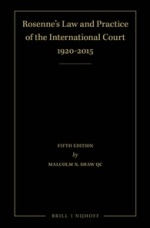 Rosenne's Law and Practice of the International Court: 1920-2015